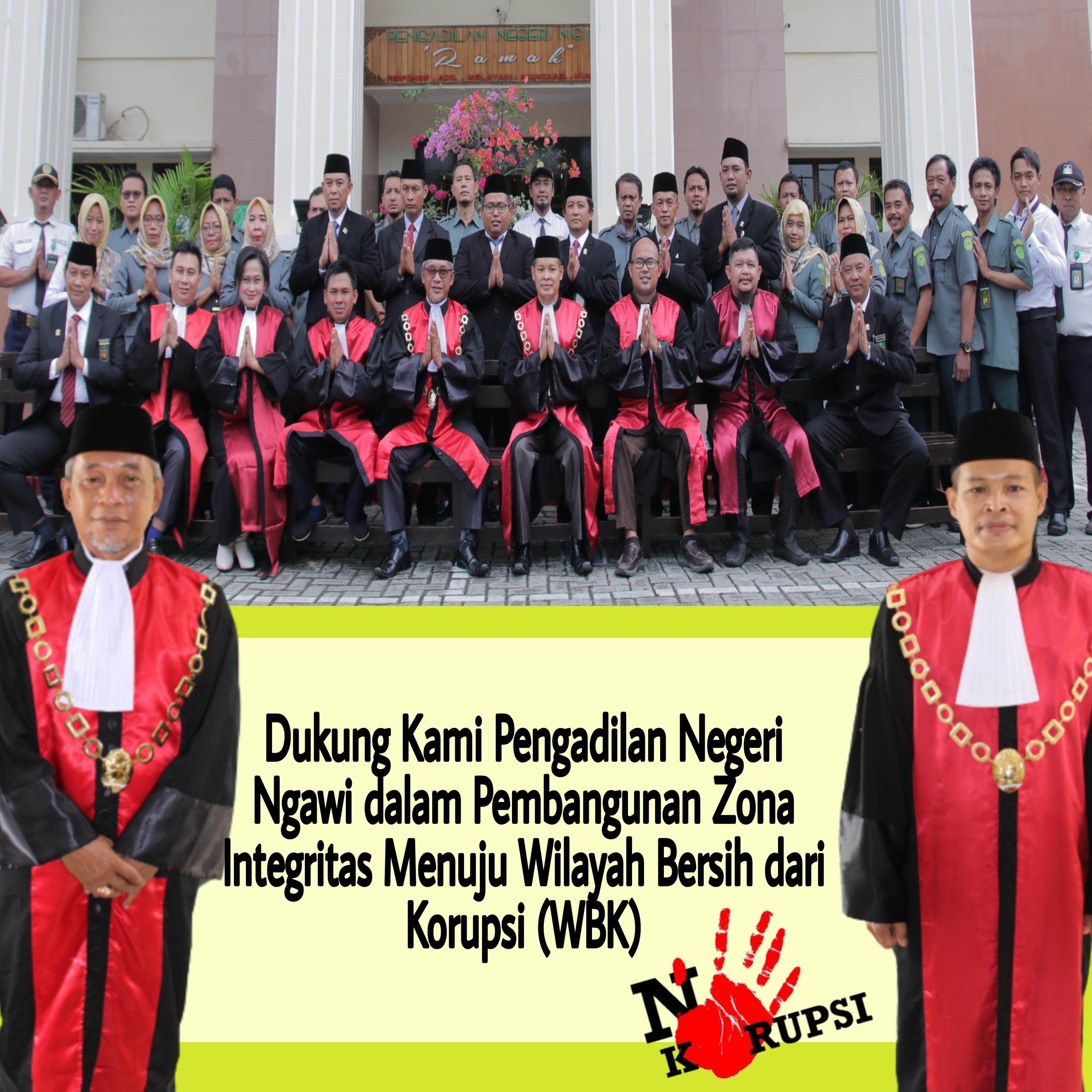 Pembangunan Zona Integritas Pengadilan Negeri Ngawi menuju Wilayah Bersih dari Korupsi (WBK)